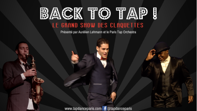 Back to Tap - Spectacle claquettes